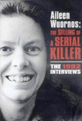 Aileen Wuornos: The Selling of a Serial Killer DVD