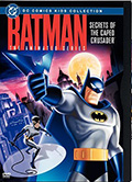Batman: The Animated Series: Secrets of the Caped Crusader DVD