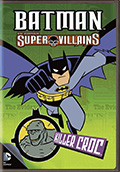 Batman Super Villains: Killer Croc DVD