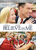 Believe in Me Director's Edition DVD