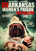 Sharkansas Women's Prison Massacre DVD