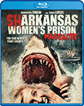 Sharkansas Women's Prison Massacre Bluray